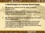 4 disadvantages of a currency board system