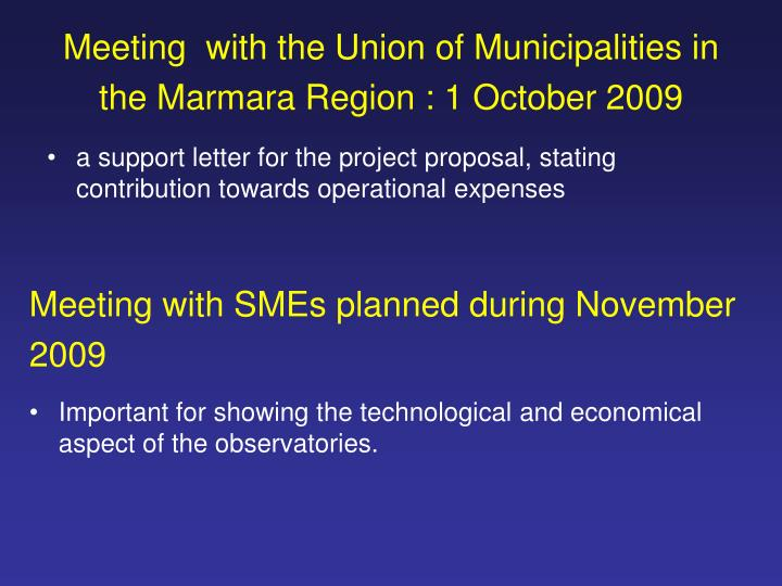 Meeting  with the Union of Municipalities in the Marmara Region : 1 October 2009