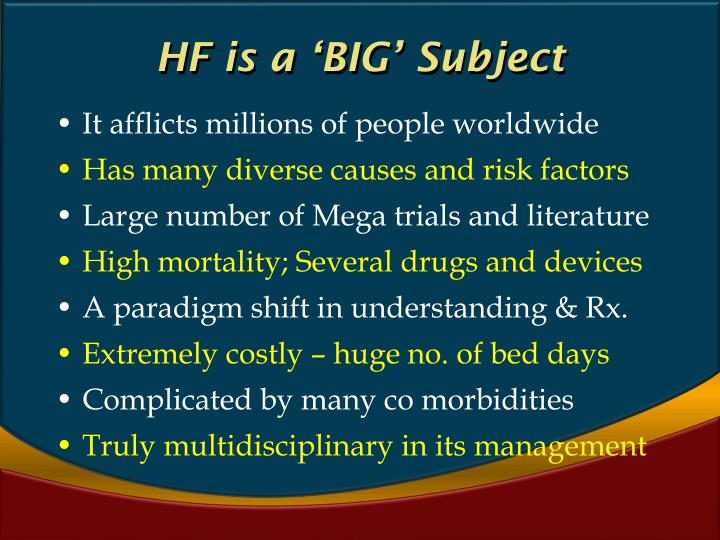 HF is a 'BIG' Subject