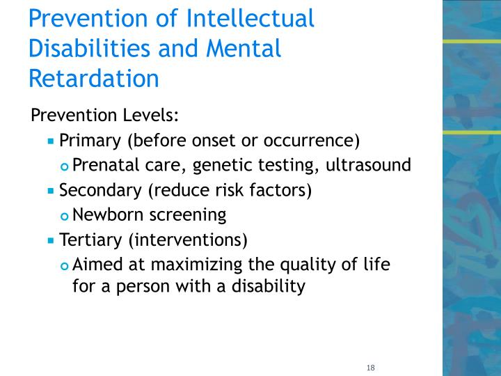 Prevention of Intellectual Disabilities and Mental Retardation