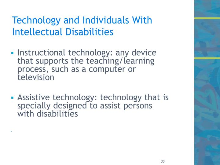 Technology and Individuals With Intellectual Disabilities