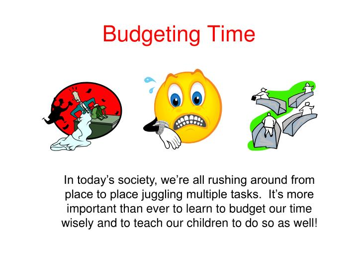 Budgeting Time