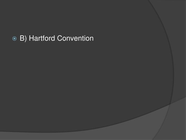 B) Hartford Convention