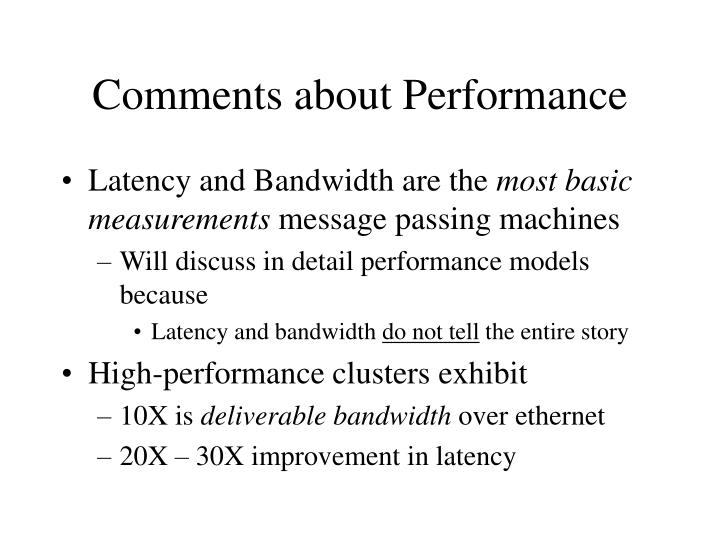 Comments about Performance