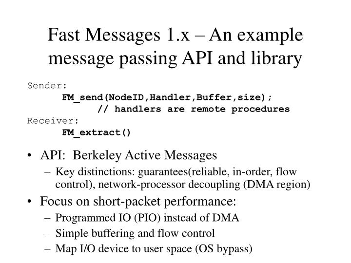 Fast Messages 1.x – An example message passing API and library