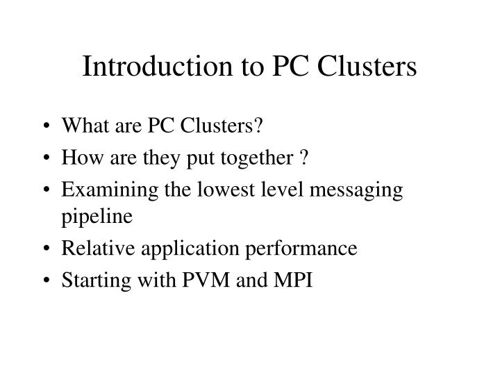 Introduction to PC Clusters
