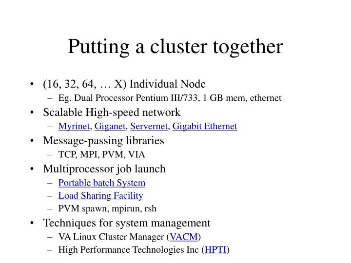 Putting a cluster together