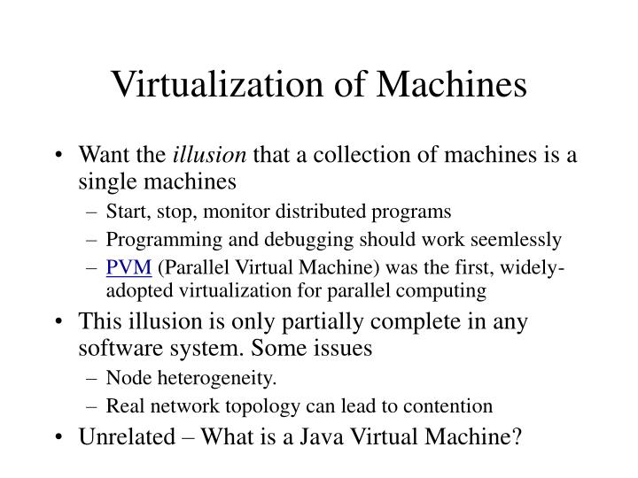 Virtualization of Machines