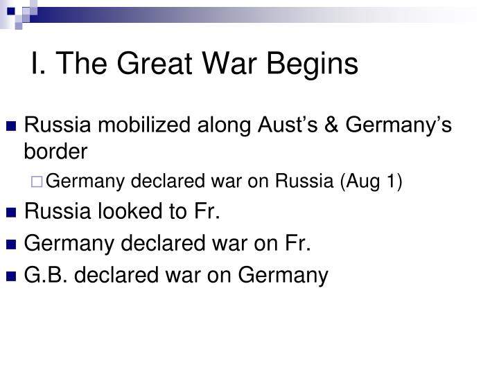 I. The Great War Begins
