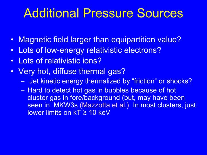 Additional Pressure Sources