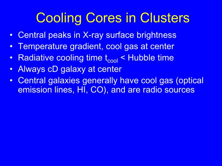 Cooling Cores in Clusters