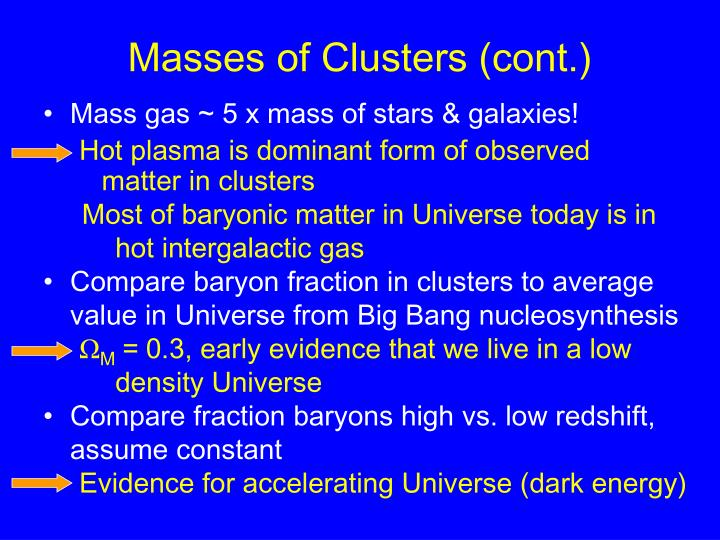 Masses of Clusters (cont.)