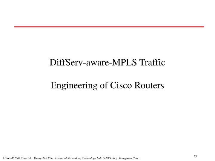 DiffServ-aware-MPLS Traffic