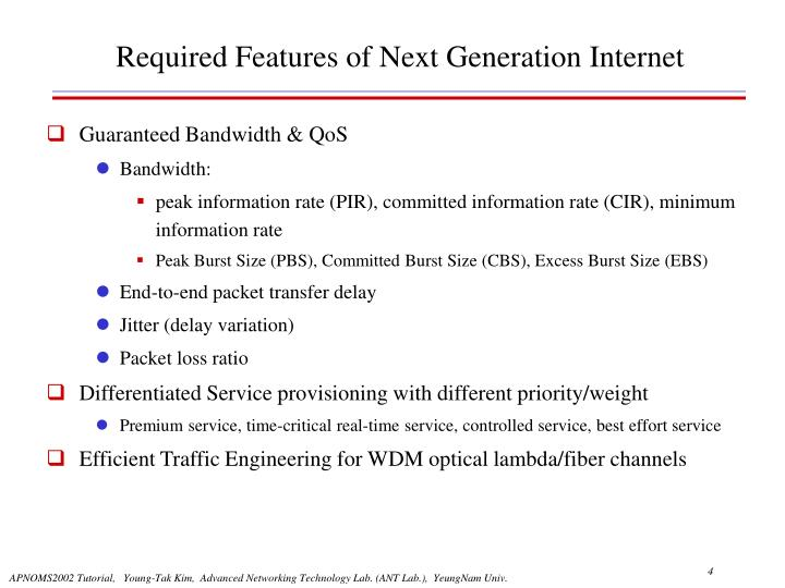 Required Features of Next Generation Internet