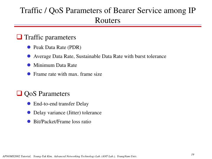 Traffic / QoS Parameters of Bearer Service among IP Routers