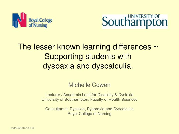 The lesser known learning differences supporting students with dyspaxia and dyscalculia