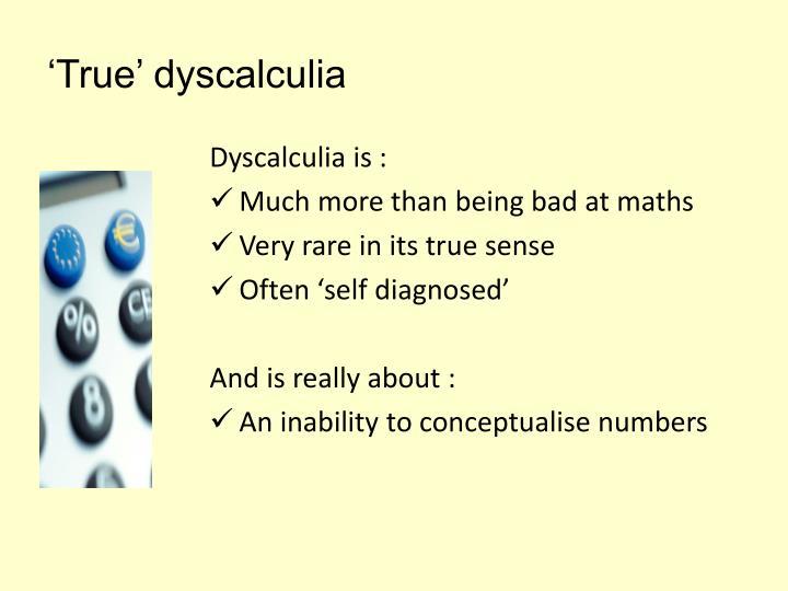 'True' dyscalculia