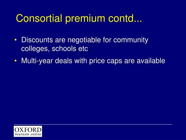 Consortial premium contd...