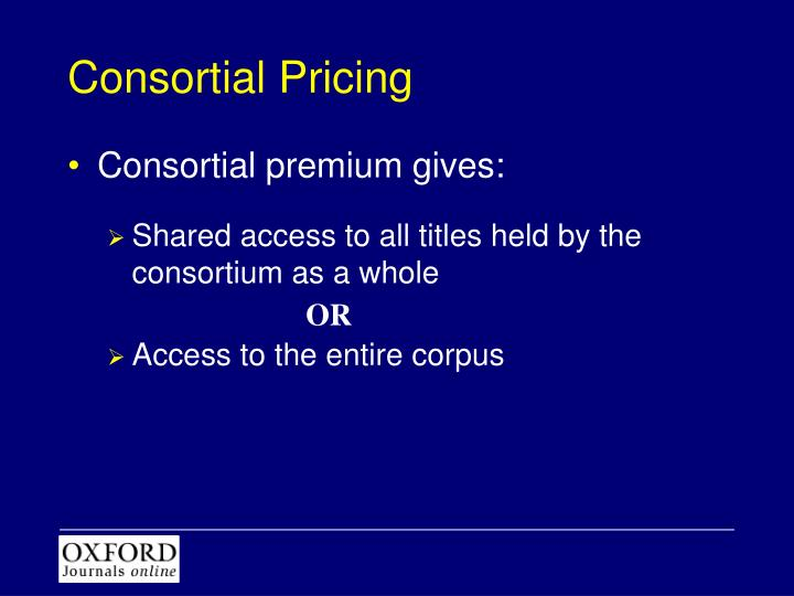 Consortial Pricing