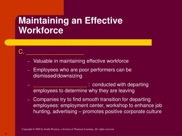 Maintaining an Effective Workforce