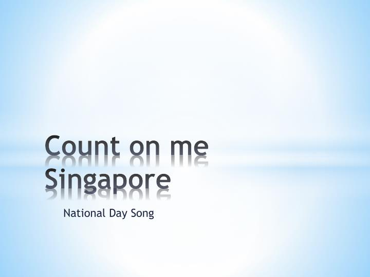 Count on me Singapore