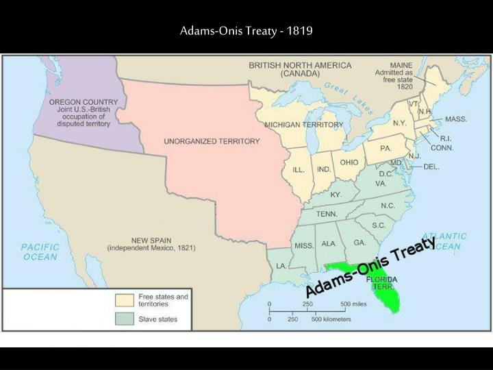 Adams-Onis Treaty - 1819