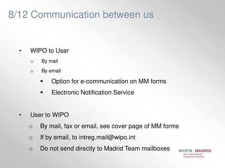 8/12 Communication between us