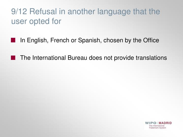 9/12 Refusal in another language that the user opted for