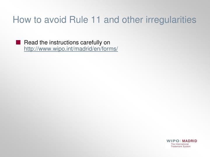 How to avoid Rule 11 and other irregularities