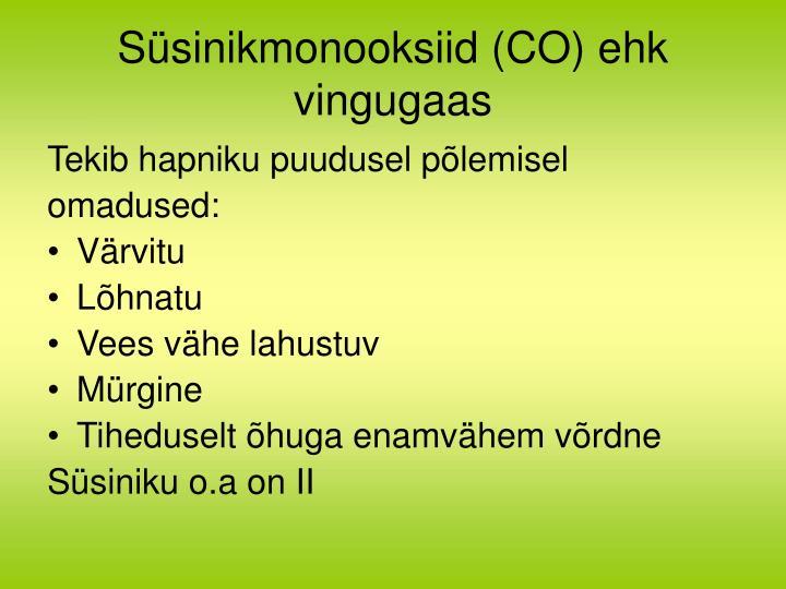 Süsinikmonooksiid (CO) ehk vingugaas