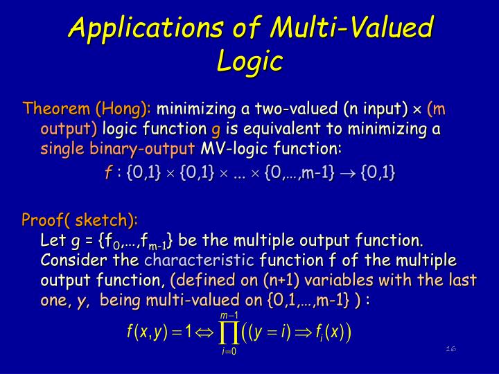 Applications of Multi-Valued Logic