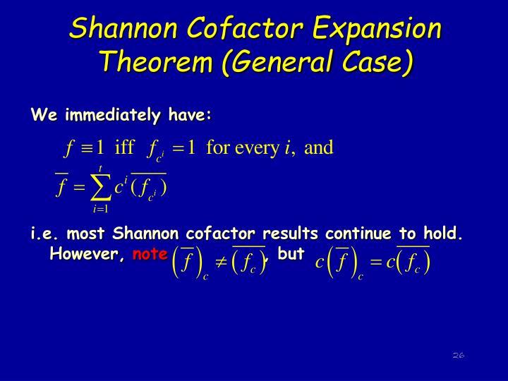 Shannon Cofactor Expansion Theorem (General Case)