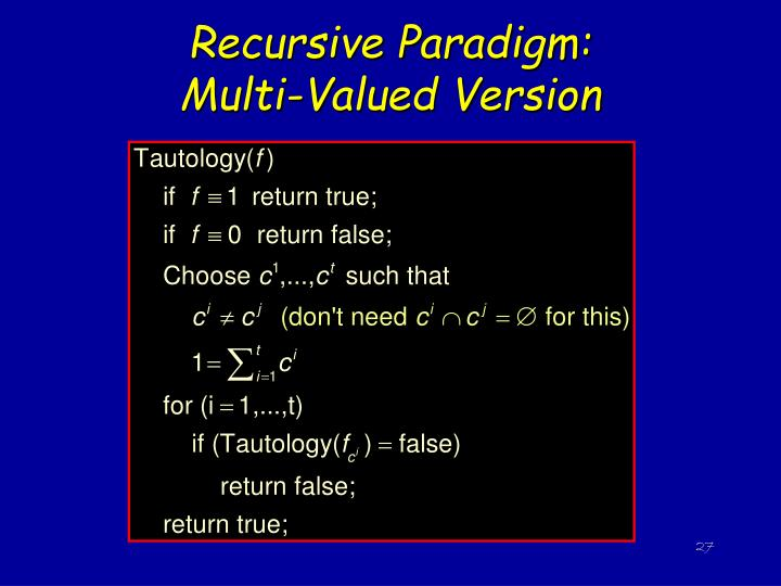 Recursive Paradigm:          Multi-Valued Version