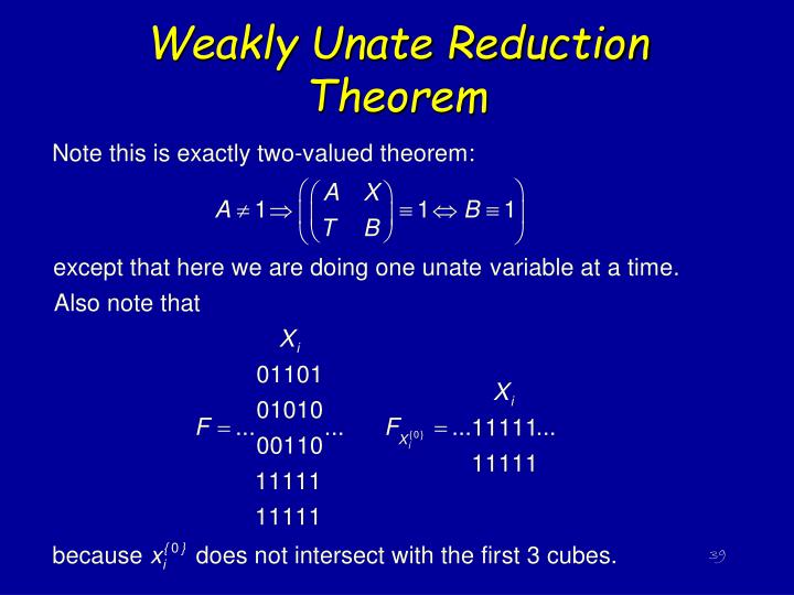 Weakly Unate Reduction Theorem