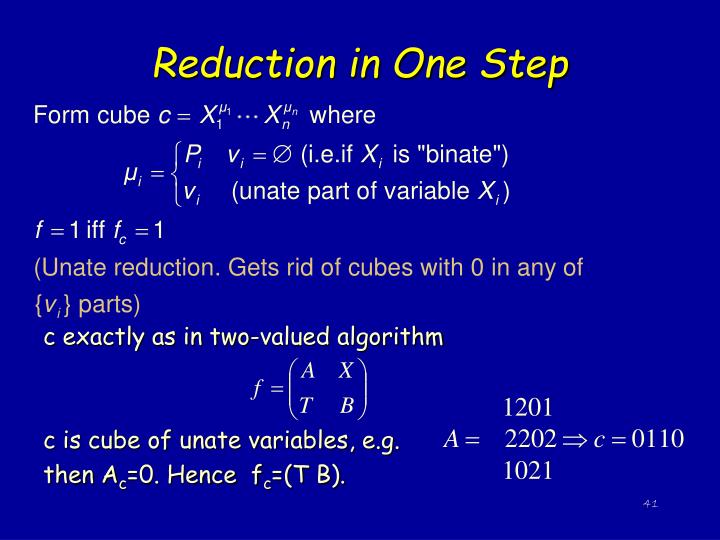 Reduction in One Step