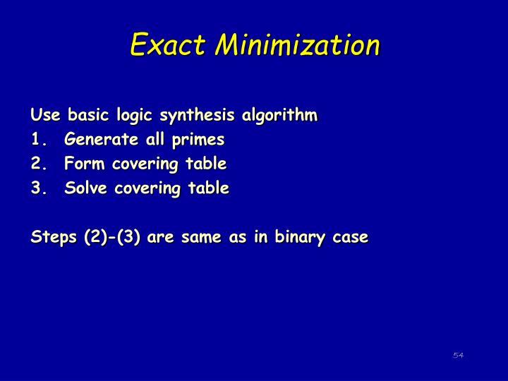 Exact Minimization