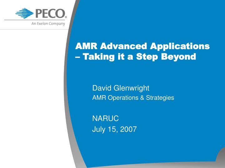 Amr advanced applications taking it a step beyond