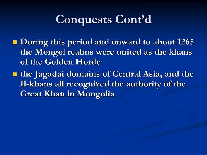 Conquests Cont'd