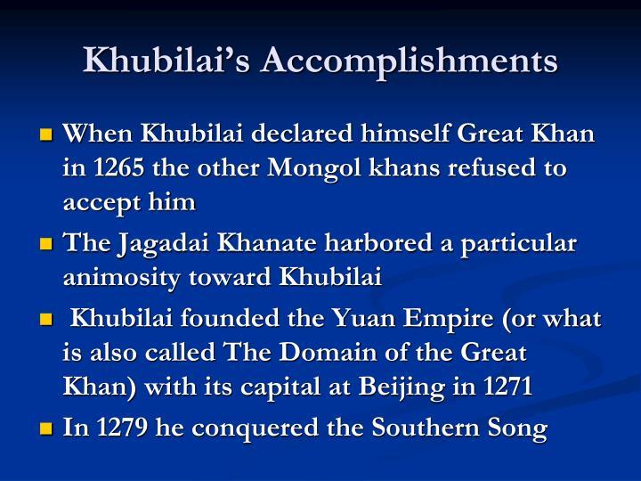 Khubilai's Accomplishments