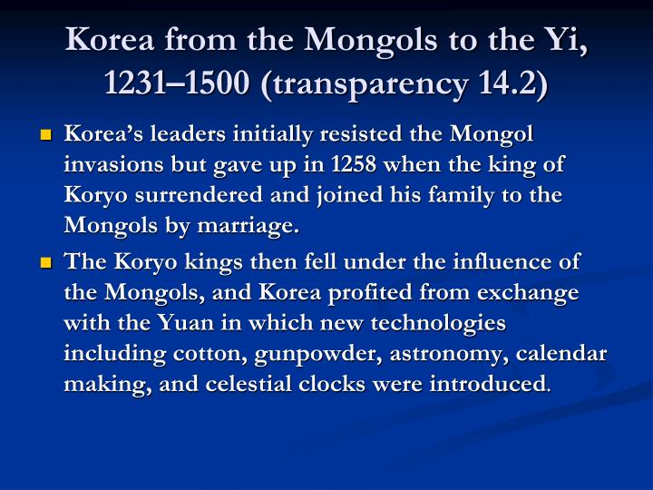 Korea from the Mongols to the Yi, 1231–1500 (transparency 14.2)