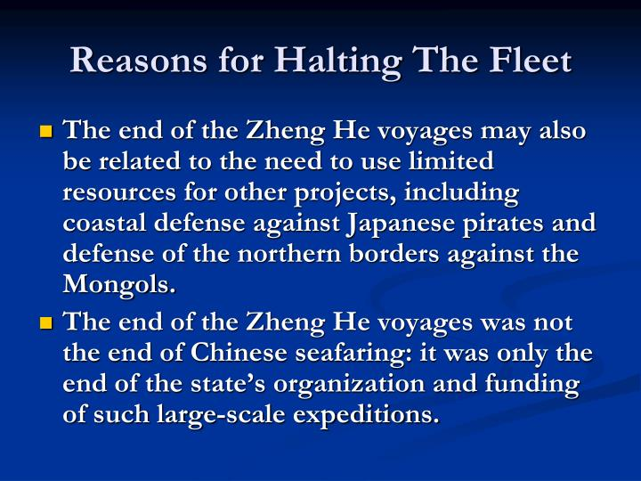 Reasons for Halting The Fleet
