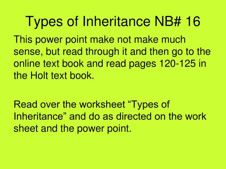 Types of inheritance nb 16
