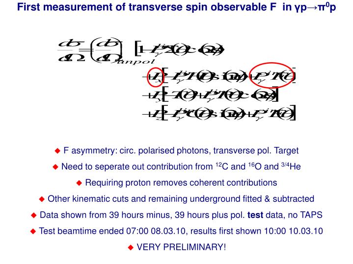 First measurement of transverse spin observable F  in
