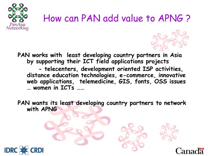 How can PAN add value to APNG ?