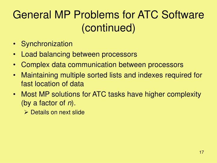 General MP Problems for ATC Software