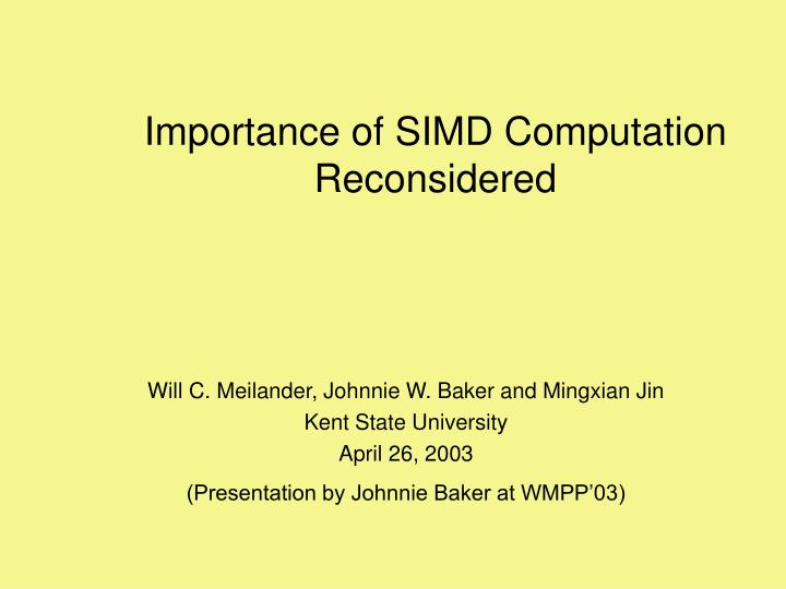 Importance of simd computation reconsidered