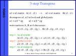 3 step transpose