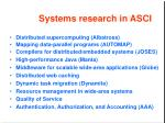 systems research in asci