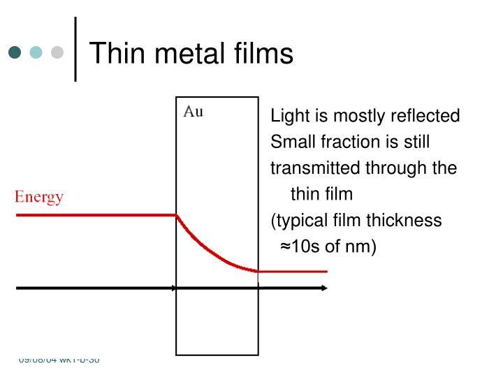 Thin metal films