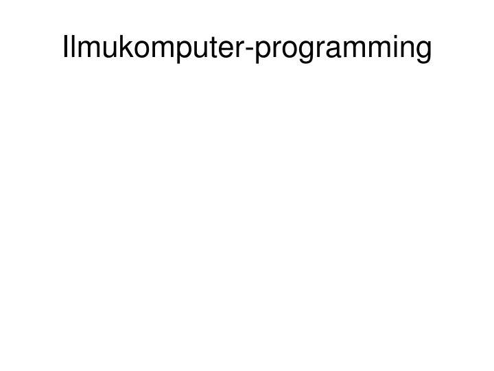 Ilmukomputer-programming